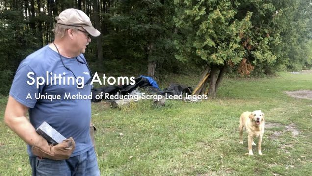 WCChapin | Splitting Atoms – A Unique Method of Reducing Lead Ingots
