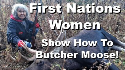 Indigenous Women Show How To Butcher A Moose!
